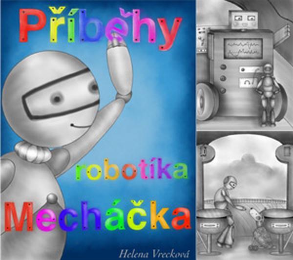 Pribehy robotika Mechacka