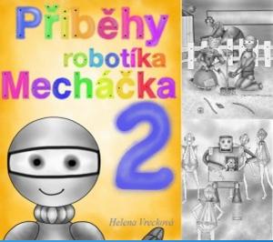 Pribehy robotika Mechacka 2